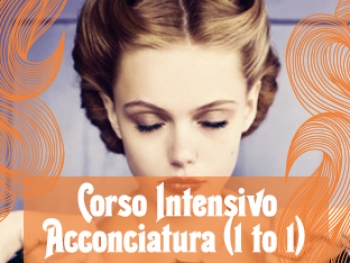 Corso intensivo Acconciatura (1 to 1)